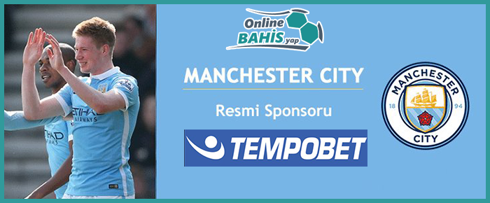 Tempobet Manchester City Sponsoru Oldu