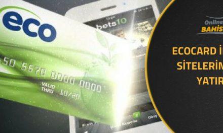 Ecocard İle Bahis Sitelerine Para Yatırma