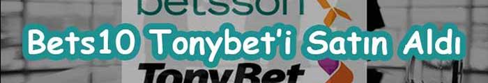Bets10 Tonybet'i Satın Aldı