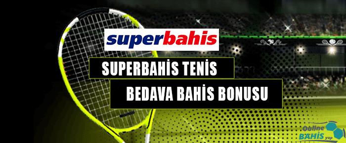 superbahis tenis bonusu