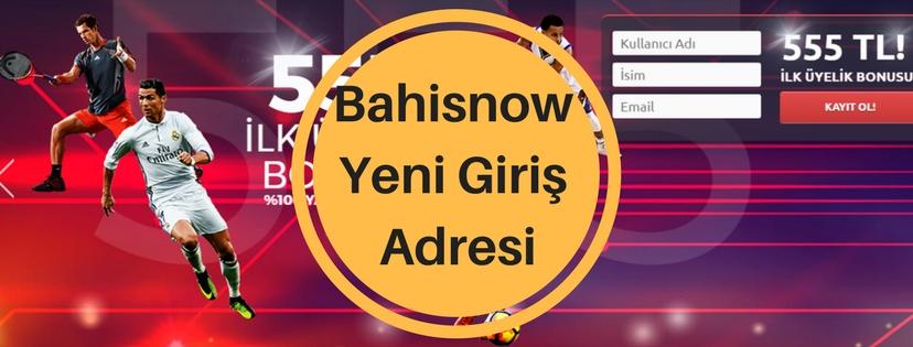bahisnow yeni giriş adresi