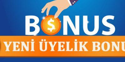 yeni üyelik bonusu veren bahis siteleri