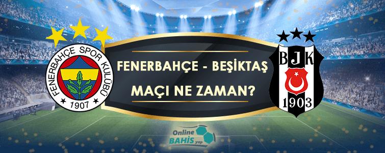 Fenerbahçe Beşiktaş Maçı Ne Zaman? Hangi Kanalda? Saat Kaçta?