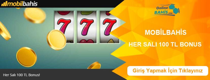 Mobilbahis Casino'da Her Salı 100 TL Bonus Kampanyası