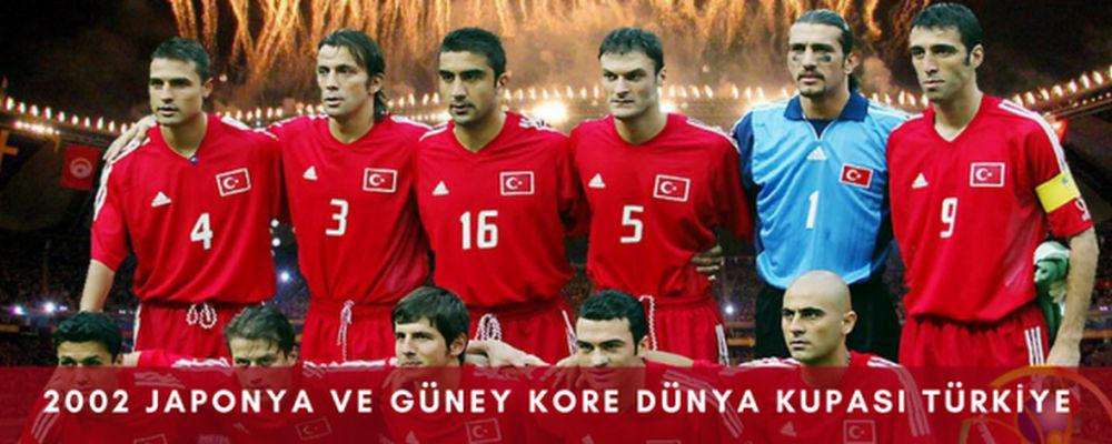 2002 Japonya ve Guney Kore Dunya Kupasi Turkiye