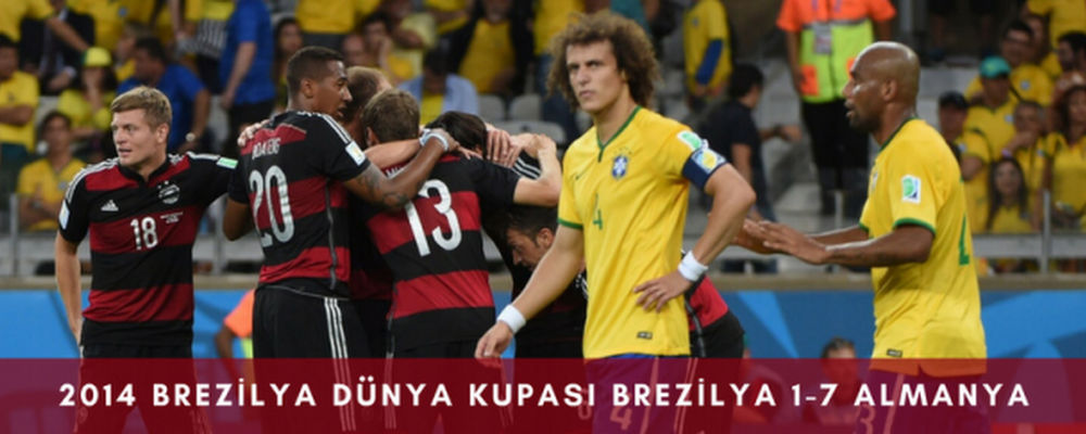 2014 Brezilya Dunya Kupasi Brezilya 1-7 Almanya