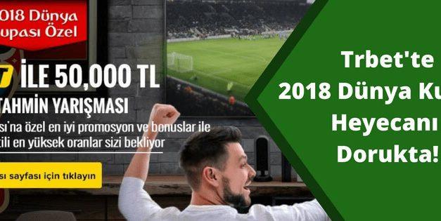 Trbet Dünya Kupası Bonusları 2018